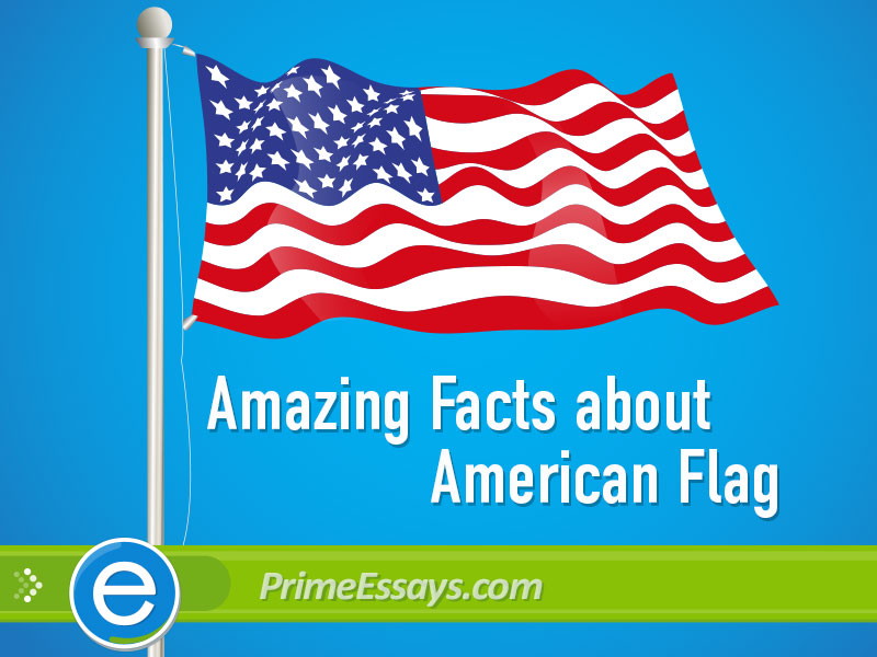 Entertaining Facts about US Flag