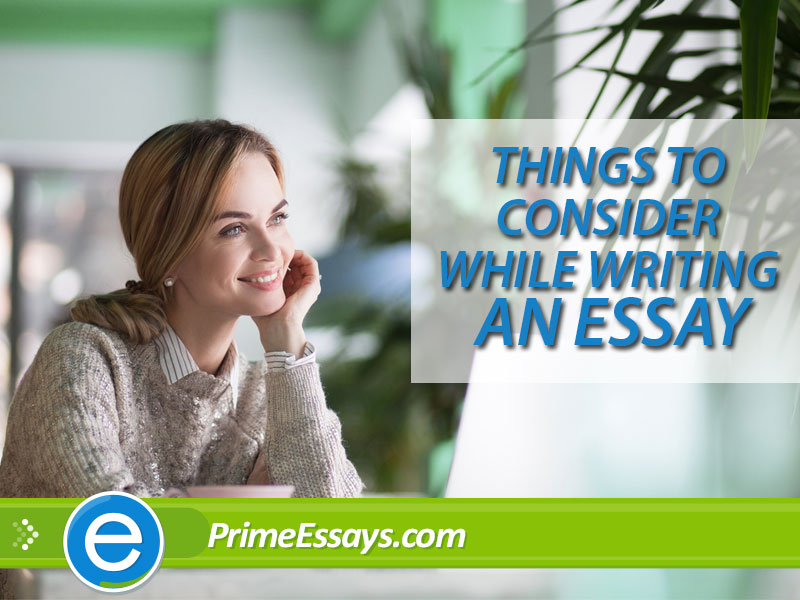 Great Essay Writing: Things to Consider