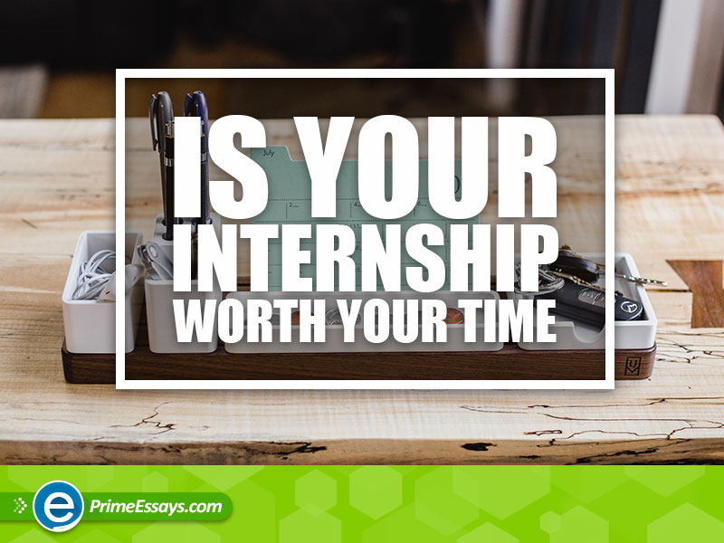 Is-Your-Internship-Worth-Your-Time_PEcom_800x600