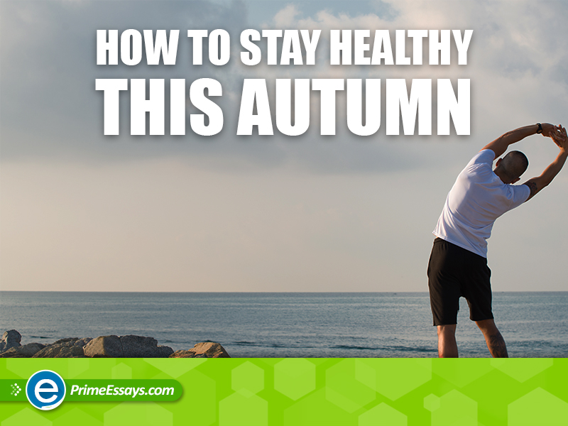 Stay Healthy this Autumn