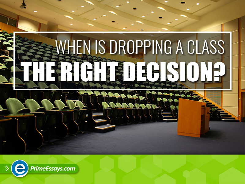 When is a dropping class the right decision