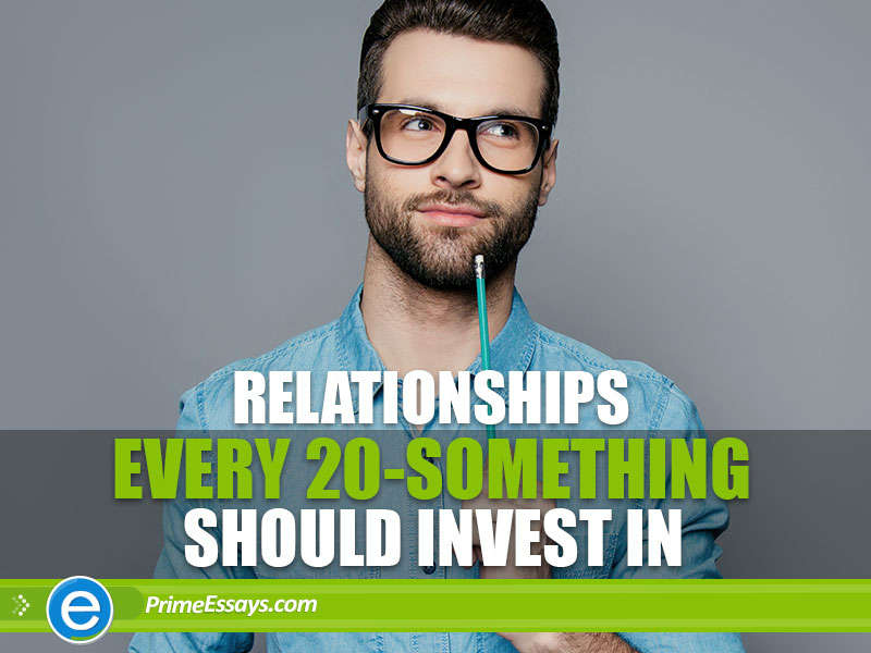 Relationships Every 20-Something Should Invest In